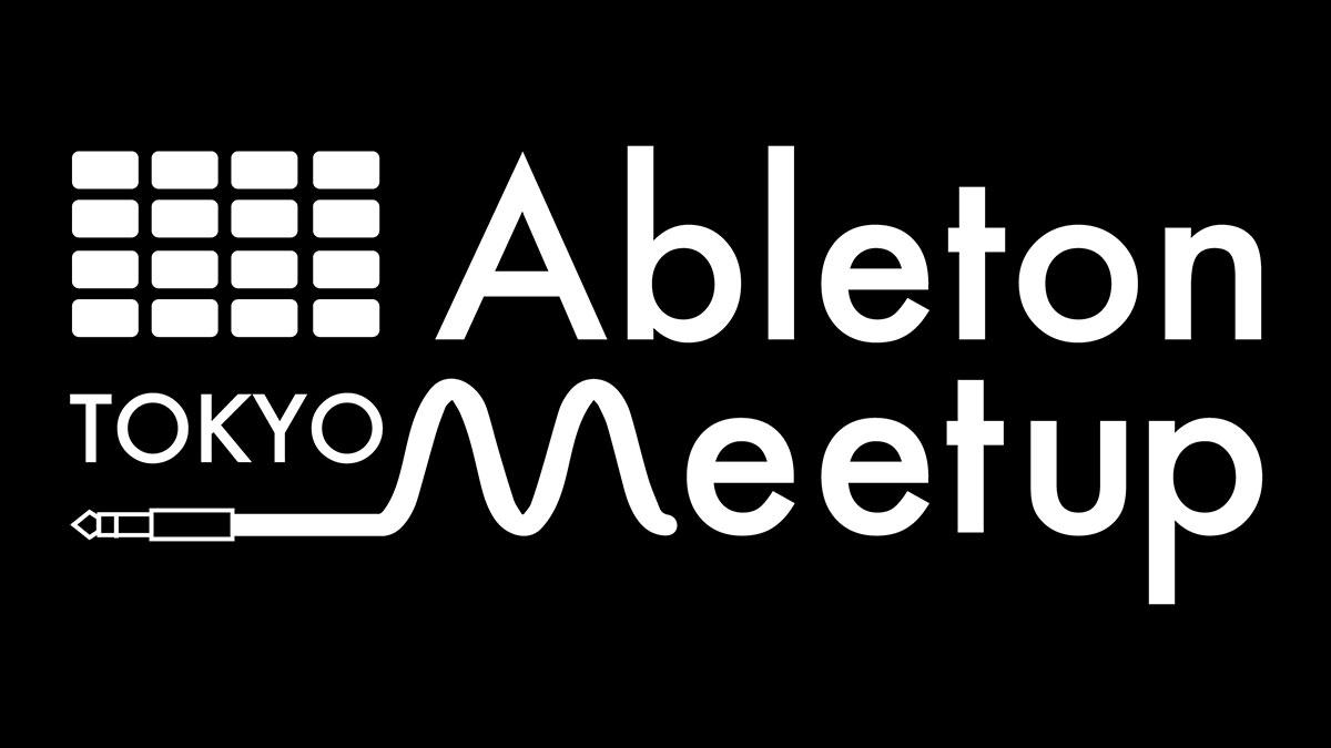 Ableton-Meetup-5-eyecatch.jpg