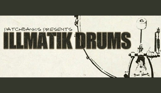 Boom and Bap: Patchbanks Illmatik Drums Review