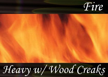 SoundScenes - Atmo-Fire - Heavy With Wood Creaks