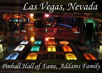 SoundScenes - Atmo-Nevada - Las Vegas, Pinball Hall of Fame, Addams Family