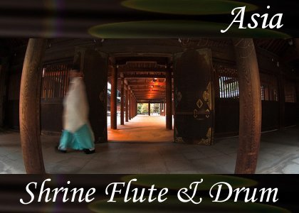 SoundScenes - Atmo-Asia - Shrine Flute and Drum