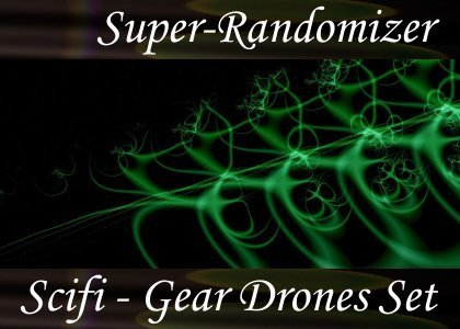 SoundScenes - Super Randomizer - Sci-Fi - Gear Drones Set