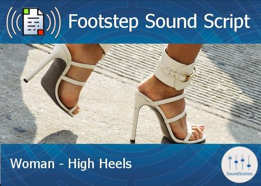 footstep script – woman – high heels