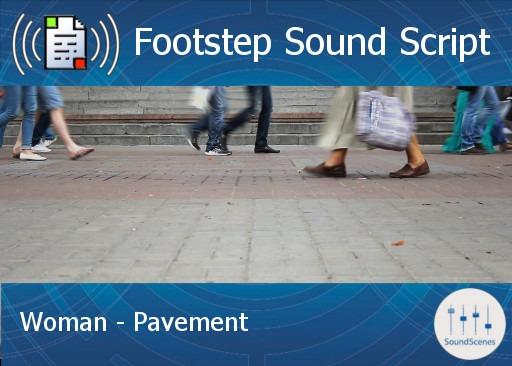 footstep script – woman – pavement
