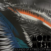 Sounds Of A Tired City #20: Morr Music