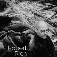 Watch/Read/Travel: Robert Rich