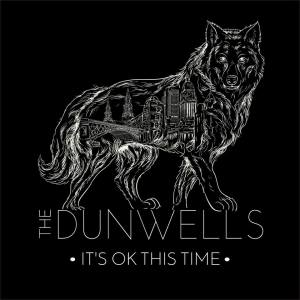 the-dunwells-its-ok-this-time 3