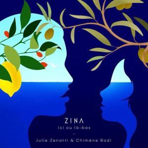 Julie Zenatti ici ou là bas Zina 3
