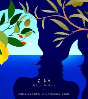 Julie Zenatti ici ou là bas Zina