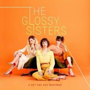 the glossy sisters c'est pas des manière album critiques sounds so beautiful