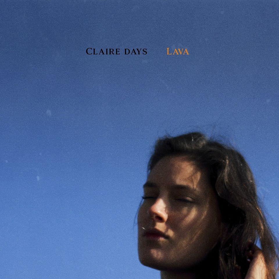 Claire Days Partage Ses Plus Beaux Voyages Dans Son EP «Lava»