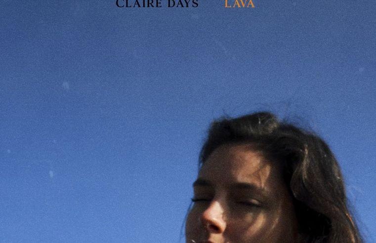 claire days lava ep