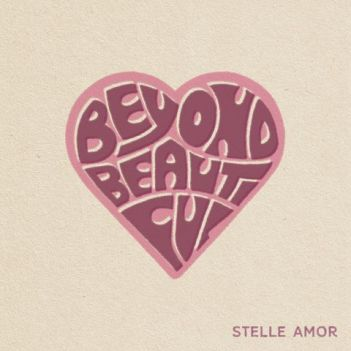 """Beyond Beautiful"", Stelle Amor's new single on the beauty of life 1"