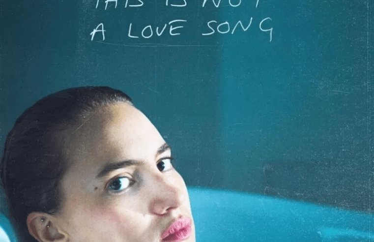 "Delilah Montagu experiences the process of growing up with her new EP, ""This Is Not a Love Song"" 1"