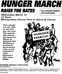 "Drawing of people marching with a sign titled ""Hunger March!"" Text: Hunger March Raise the Rates. Wednesday March 15, 12 Noon. Metropolitan Church Park at Queen and Church. Poor people are not able to eat and pay the rent. The special diet money has been cut. March to demand that McGuinty's provincial government raise social assistance rates. Demand a 40% raise—NOW!"