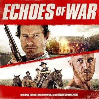 Echoes of War Canciones - Echoes of War Música - Echoes of War Soundtrack - Echoes of War Banda sonora