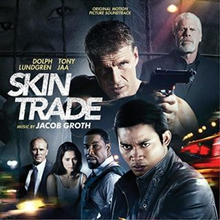 Skin Trade Canciones - Skin Trade Música - Skin Trade Soundtrack - Skin Trade Banda sonora