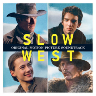 Slow West Song - Slow West Music - Slow West Soundtrack - Slow West Score