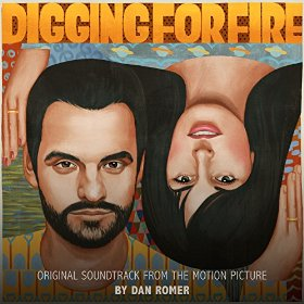 Digging for Fire Lied - Digging for Fire Musik - Digging for Fire Soundtrack - Digging for Fire Filmmusik