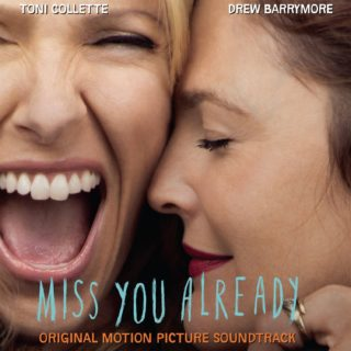 Miss You Already Lied - Miss You Already Musik - Miss You Already Soundtrack - Miss You Already Filmmusik