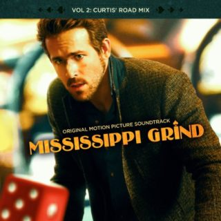 Mississippi Grind Lied - Mississippi Grind Musik - Mississippi Grind Soundtrack - Mississippi Grind Filmmusik