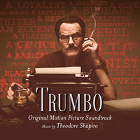 Trumbo Song - Trumbo Music - Trumbo Soundtrack - Trumbo Score