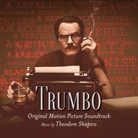 Trumbo Canciones - Trumbo Música - Trumbo Soundtrack - Trumbo Banda sonora