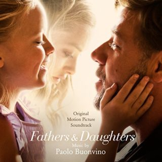 Fathers and Daughters Song - Fathers and Daughters Music - Fathers and Daughters Soundtrack - Fathers and Daughters Score