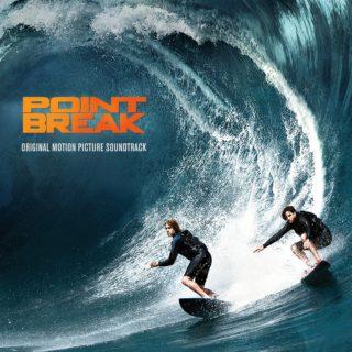 Point Break Bande originale - Point Break Movie Chansons - Point Break Film Musique du film