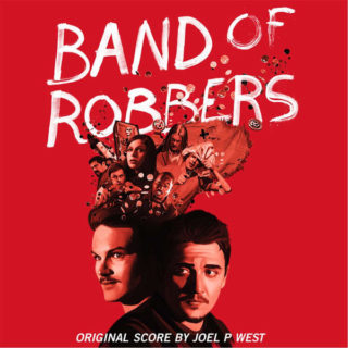 Band of Robbers Song - Band of Robbers Music - Band of Robbers Soundtrack - Band of Robbers Score