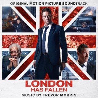 London Has Fallen Song - London Has Fallen Music - London Has Fallen Soundtrack - London Has Fallen Score