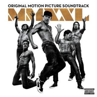 Magic Mike XXL Song - Magic Mike XXL Music - Magic Mike XXL Soundtrack - Magic Mike XXL Score