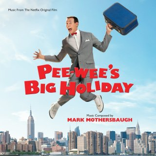 Pee-Wee's Big Holiday Song - Pee-Wee's Big Holiday Music - Pee-Wee's Big Holiday Soundtrack - Pee-Wee's Big Holiday Score