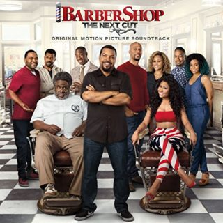 Barbershop 3 The Next Cut Song - Barbershop 3 The Next Cut Music - Barbershop 3 The Next Cut Soundtrack - Barbershop 3 The Next Cut Score