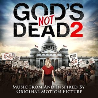 God's Not Dead 2 Song - God's Not Dead 2 Music - God's Not Dead 2 Soundtrack - God's Not Dead 2 Score
