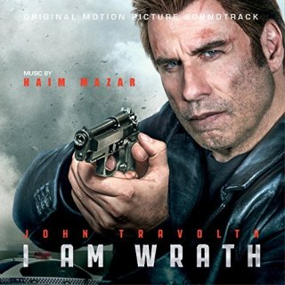 I Am Wrath Song - I Am Wrath Music - I Am Wrath Soundtrack - I Am Wrath Score