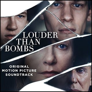Louder than Bombs Song - Louder than Bombs Music - Louder than Bombs Soundtrack - Louder than Bombs Score