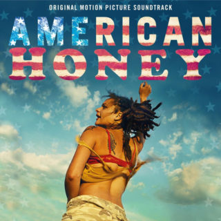 American Honey Song - American Honey Music - American Honey Soundtrack - American Honey Score