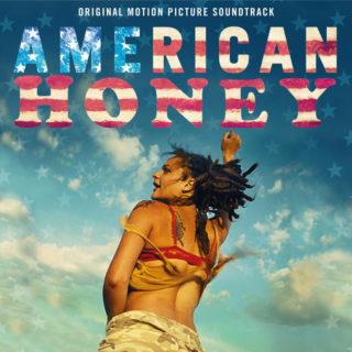 American Honey Song - American Honey Music - American Honey Soundtrack - American Honey Score