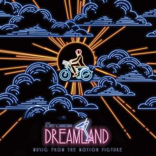 Dreamland Song - Dreamland Music - Dreamland Soundtrack - Dreamland Score