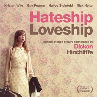 Hateship Loveship Song - Hateship Loveship Music - Hateship Loveship Soundtrack - Hateship Loveship Score