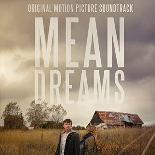 Mean Dreams Song - Mean Dreams Music - Mean Dreams Soundtrack - Mean Dreams Score