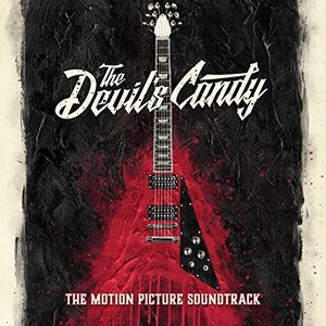 The Devil's Candy Song - The Devil's Candy Music - The Devil's Candy Soundtrack - The Devil's Candy Score