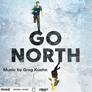 Go North Song - Go North Music - Go North Soundtrack - Go North Score