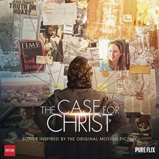 The Case for Christ Song - The Case for Christ Music - The Case for Christ Soundtrack - The Case for Christ Score