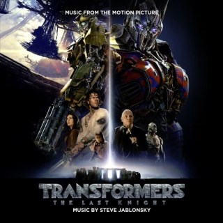 Transformers 5 The Last Knight Song - Transformers 5 The Last Knight Music - Transformers 5 The Last Knight Soundtrack - Transformers 5 The Last Knight Score