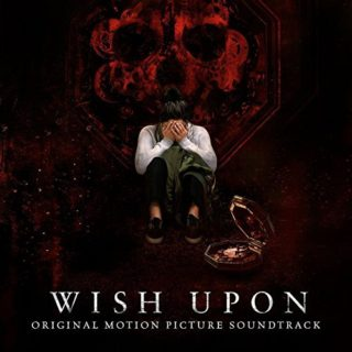Wish Upon Song - Wish Upon Music - Wish Upon Soundtrack - Wish Upon Score