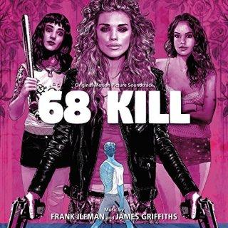 68 Kill Song - 68 Kill Music - 68 Kill Soundtrack - 68 Kill Score