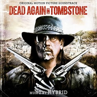 Dead Again in Tombstone Song - Dead Again in Tombstone Music - Dead Again in Tombstone Soundtrack - Dead Again in Tombstone Score
