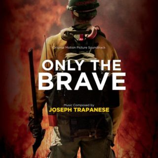 Only The Brave Song - Only The Brave Music - Only The Brave Soundtrack - Only The Brave Score